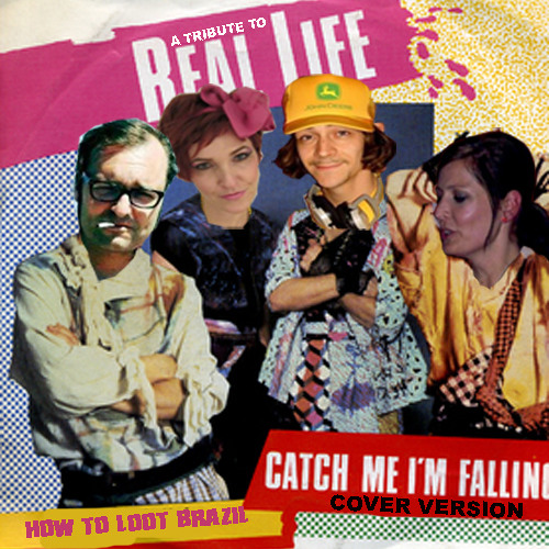 How To Loot Brazil - Catch Me (I'm Falling) - Real Life Cover