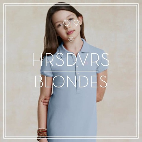 Blondes - Hors d'Œuvres Mixtape