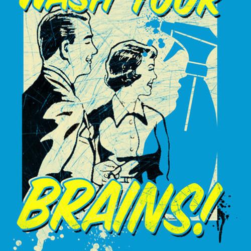 Wash your brain