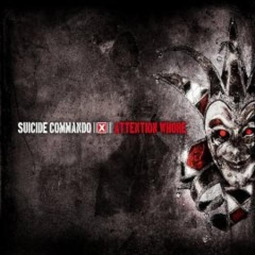 suicide commando-attention whore
