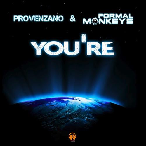 Provenzano & Formal Monkeys - You're (Original Club Mix)
