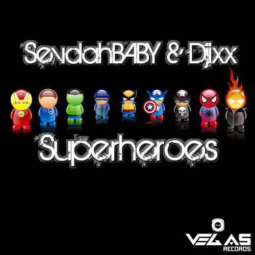 SevdahBABY & Djixx - Superheroes (Original Mix)