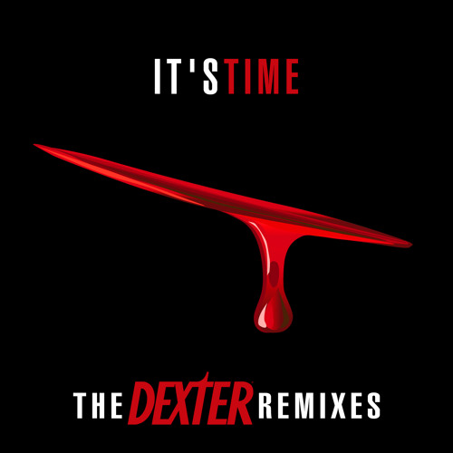 """It's Time"" (DEXTER Main Title Remix) - The Ice Truckers"