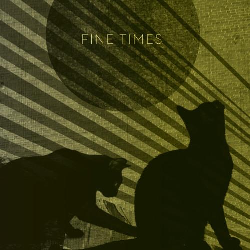 Fine Times - Hey Judas
