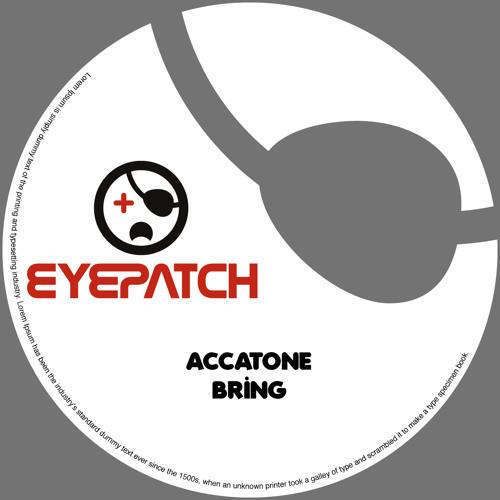 Accatone - Bring (Original Mix)