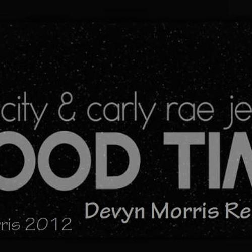 Owl City ft. Carly Rae Jepsen - Good Time (Devyn Morris Remix)