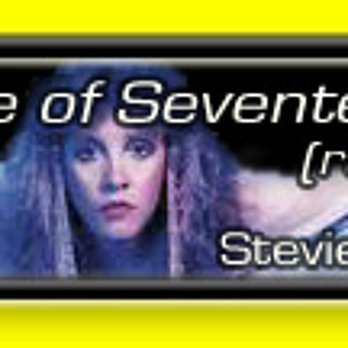 an analysis of the song edge of seventeen by stevie nicks Lindsay lohan belts out killer cover of stevie nicks' 'edge of seventeen' 170  the song is a favorite of lohan's as  expert analysis and commentary.
