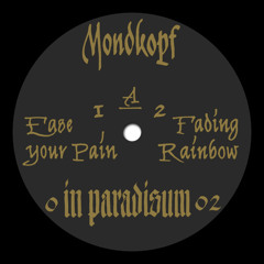 Mondkopf - Fading Rainbow
