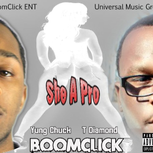 BoomClick - She A Pro (Prod By Yung Chuck)
