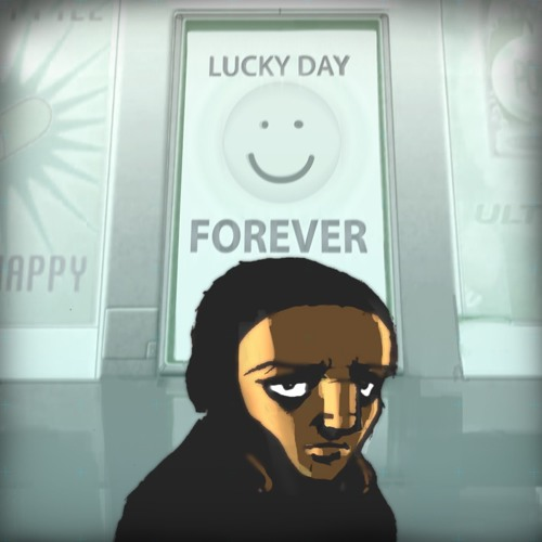 Lucky Day Forever