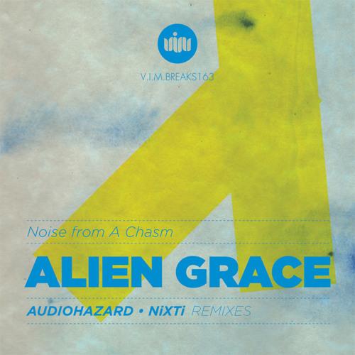 Alien Grace - Noise from a chasm (Original mix)