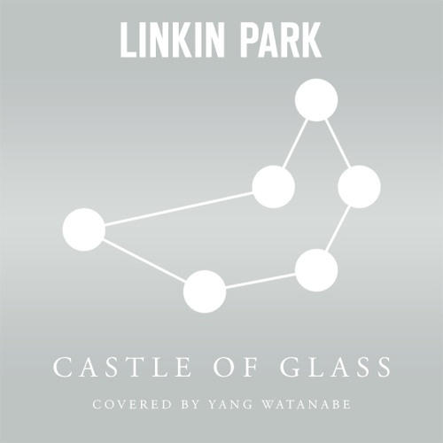 LINKIN PARK - Castle Of Glass (Cover)