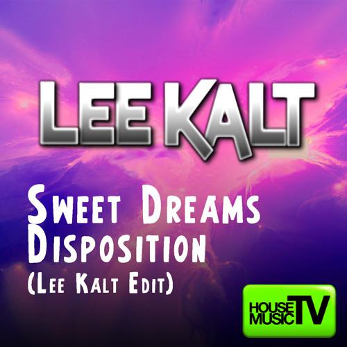 Sweet Creams Disposition - LEE KALT (Bootleg Mashup)
