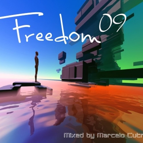 Freedom 09 - Mixed by Marcelo Cutrim