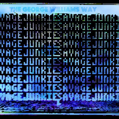 Savage Junkie - The George Williams Way (Single)