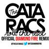 The Cataracs - Roll The Dice [DIAMOND FIRE REMIX]