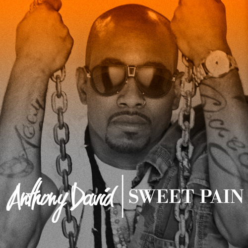 "Anthony David ""Sweet Pain"" (radio edit)"