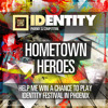 Identity Festival presents Hometown Heroes DJ Competition