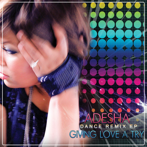 Give Love a try - Adesha vocal warp final DJ Extended fauxmaster