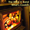 Mike V Band - What's Cookin' (studio single version)