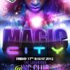 MAGIC CITY 17.8.12. @ INC CLUB 02 ARENA - BASHMENT