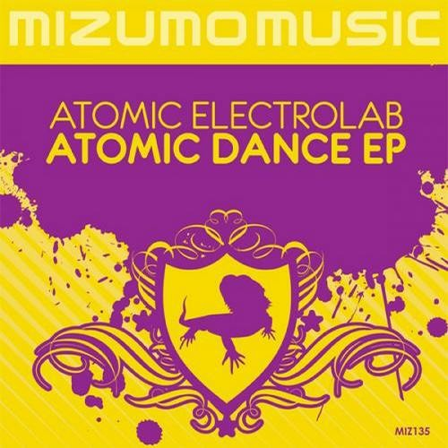ATOMIC ELECTROLAB - Atomic Dance EP [MIZUMO MUSIC]