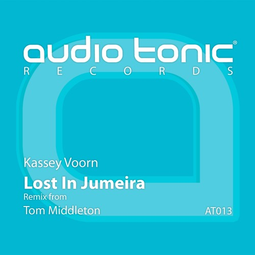 Kassey Voorn - Lost In Jumeira (Original / Tom Middleton)