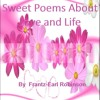 Sweet Poems About Love and Life