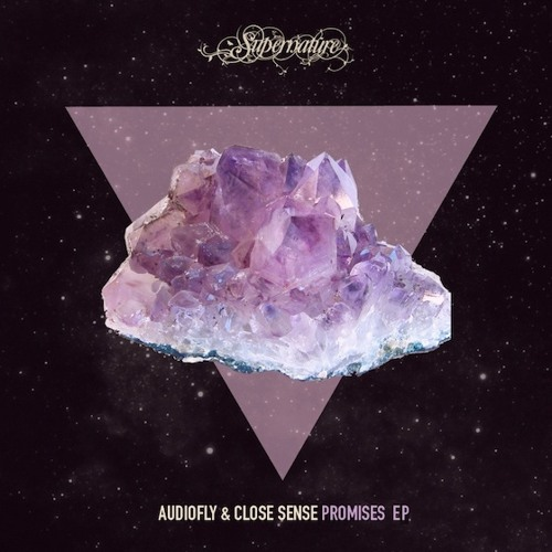 Audiofly & Close Sense - Promises EP [Supernature]  ** FREE DOWNLOAD FROM EP **
