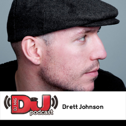 DJ Weekly Podcast: Brett Johnson