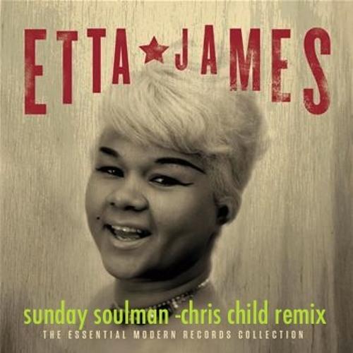 Etta James - Damn your eyes (Sunday Soulman & Chris Child Remix )