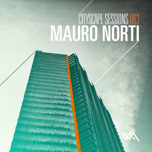 Cityscape Sessions 063: Mauro Norti