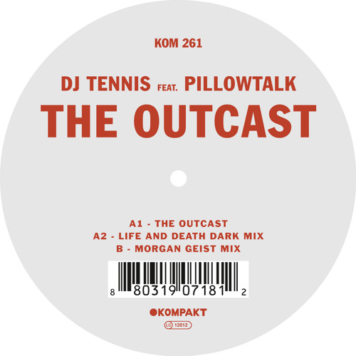 DJ Tennis - The Outcast feat. Pillowtalk