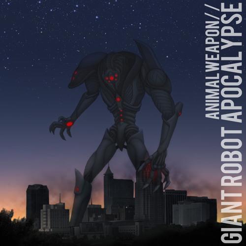 Giant Robot Apocalypse (Clean)