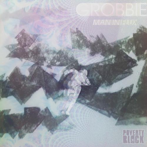 Grobbie - Man In Flux [PVBFREE002]