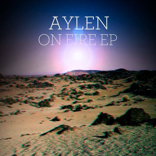 Aylen - On Fire (Original Mix)