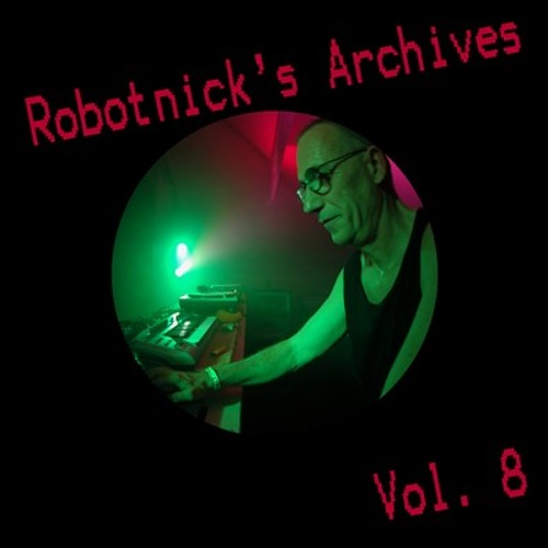 Robotnick's Archives vol 8