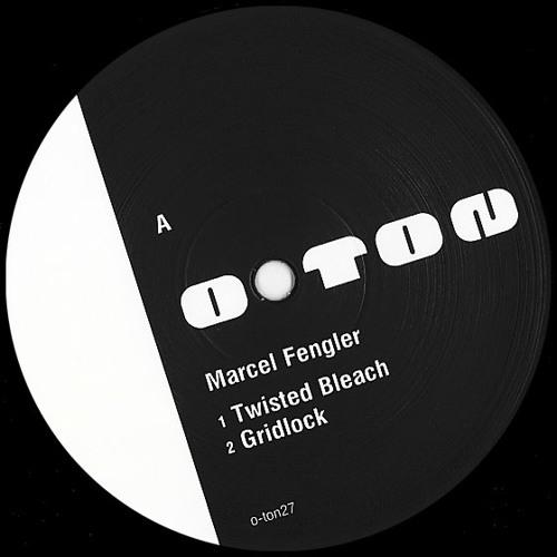 Marcel Fengler | Twisted Bleach EP | o-ton 27 by Ostgut Ton