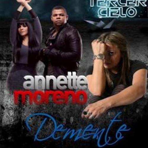 Demente-Tercer Cielo & Anette Moreno