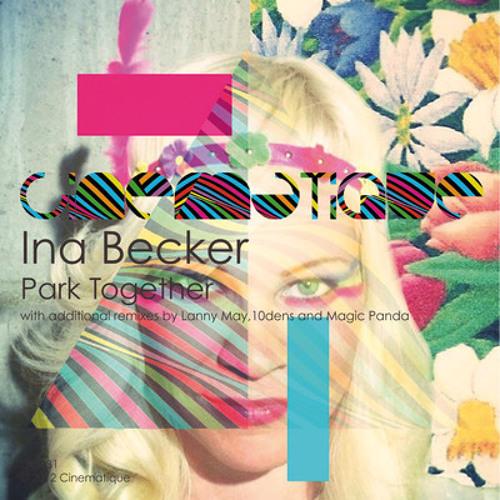 Ina Becker - Park Together (10dens Remix) (edit)