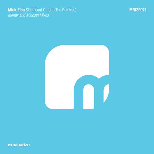 Mick Elsa - Significant Others (Mimax Remix)
