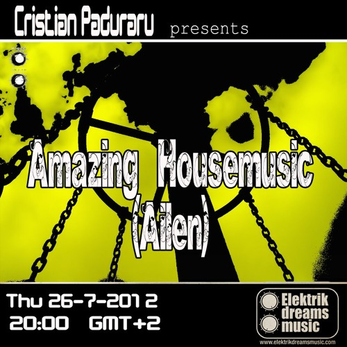 Ailen - Amazing Housemusic [TheRemixLabel RadioShow Mix, 26.7.2012 @ Elektrik Dreams Music Radio]