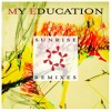 My Education - Sunrise (Trevor de Brauw Remix)