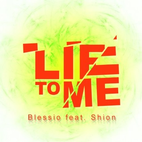 Blessio feat. shion - Lie to me (Dj Marlon & Uplink radio edit)