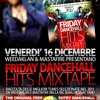 Friday Dancehall Hits Mixtape (Mastafire&Weedaklan)