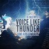 Voice like Thunder (with Bryce Manderfield)