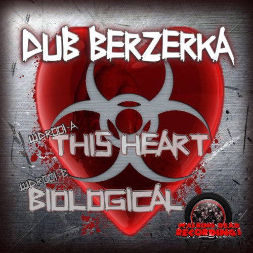 Dub Berzerka - This Heart WDR001-A ( September 17TH 2012 )