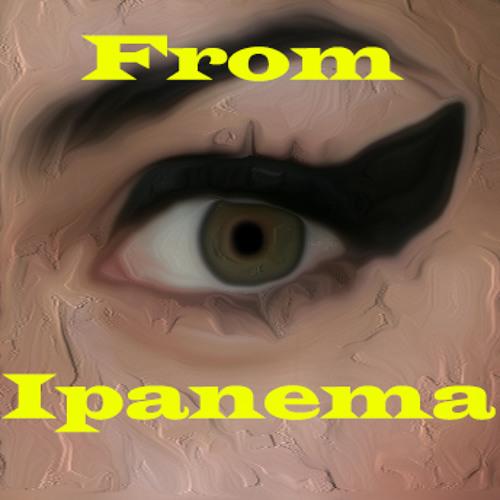 From Ipanema