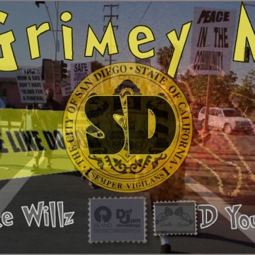 Mike Willz feat D Young- Grimey in SD