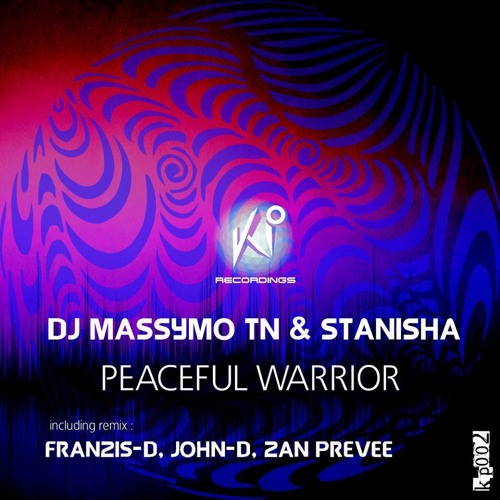 Dj Massymo Tn & Stanisha - Peaceful Warrior ( Original Mix ) [ KP Recordings ] Out On Beatport